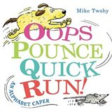 Oops,Punce,Quick,Run!