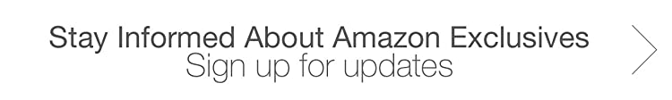 Stay Informed About Amazon Exclusives