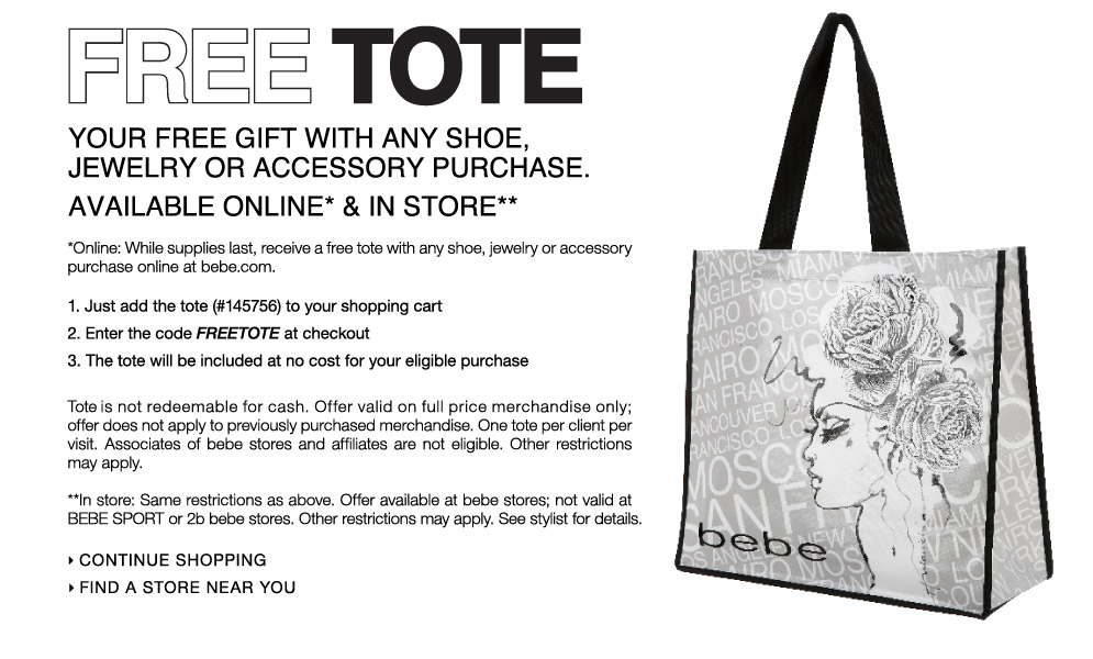 Free Tote from bebe.com on all purchases from bebe.com