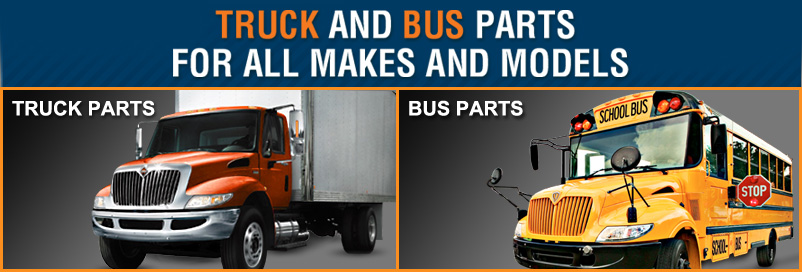 TRUCK AND BUS PARTS FOR ALL MAKES AND MODELS