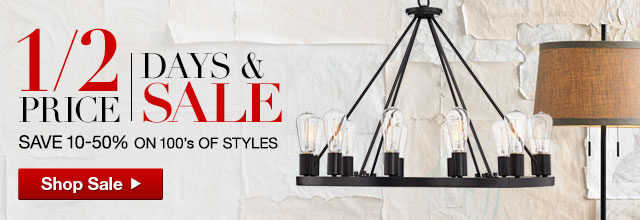 Save BIG During the Lamps Plus Half Price Days & Sale