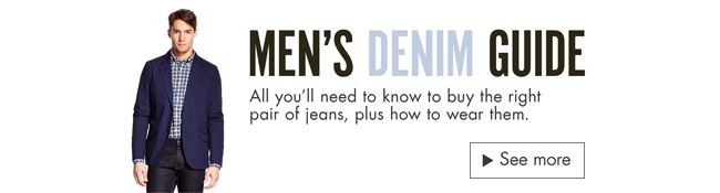 Men's Denim Guide
