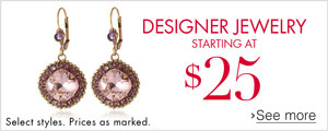 Designer Jewelry starting at $25