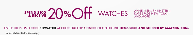 Spend $100 and Receive 20% Off Watches