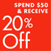 Spend $50 and Receive 20% Off
