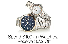 Take 30% Off $100 on Select Watches