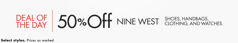 Today only, save 50% on Nine West shoes, clothing, and more. Select styles. Prices as marked.