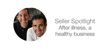 Seller Spotlight. After illness, a healthy business.