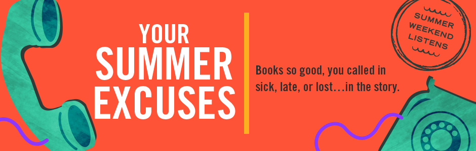 Summer Excuses