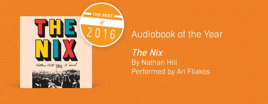 Audiobook of the Year: The Nix by Nathan Hill