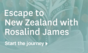 Escape to New Zealand with Rosalind James.  Start the journey.