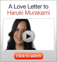 Click to see A Love Letter to Haruki Murakami