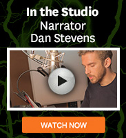 Click to watch a video of narrator Dan Stevens