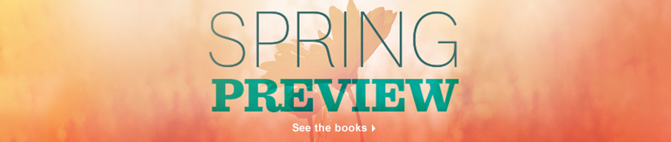 Spring Preview.  See the books.