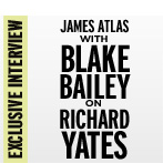 Exclusive Interview: James Atlas with Blake Bailey on Yates