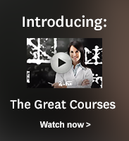 Click to watch a video introduction for The Great Courses