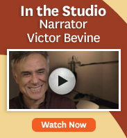 Click to see an interview with narrator Victor Bevine