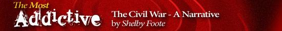 Most Addictive: The Civil War - A Narrative