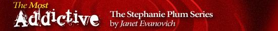 Most Addictive: The Stephanie Plum Series