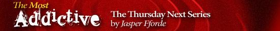 Most Addictive: The Thursday Next Series