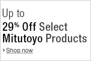 Up to 29% Off Select Mitutoyo