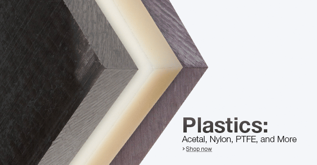 Plastics: Acetal, Nylon, PTFE, and More