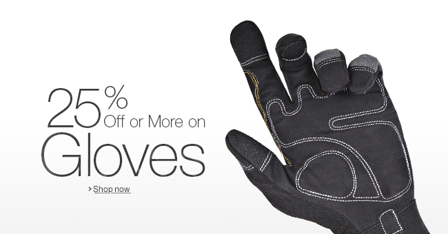 25% Off or More on Gloves
