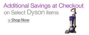Additional Dyson Savings at Checkout