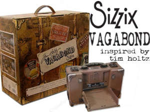 Introducing the one-of-a-kind Sizzix Vagabond machine inspired by Tim Holtz