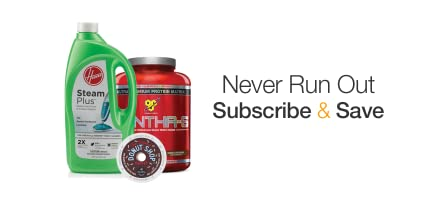Subscribe & Save: Never Run Out