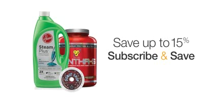 Subscribe & Save: Save Up to 15%