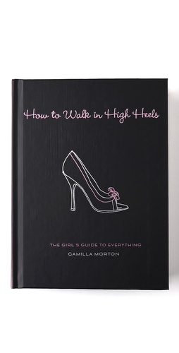 Books with Style How To Walk In High Heels