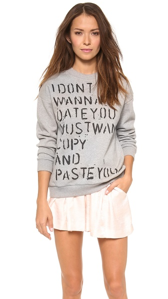 Etre Cecile Don't Wanna Date You Sweatshirt