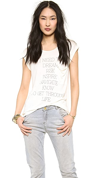 Haute Hippie I Need Tee