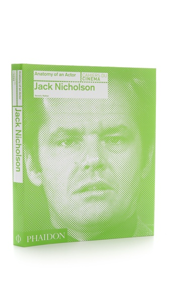 Phaidon Jack Nicholson: Anatomy of an Actor