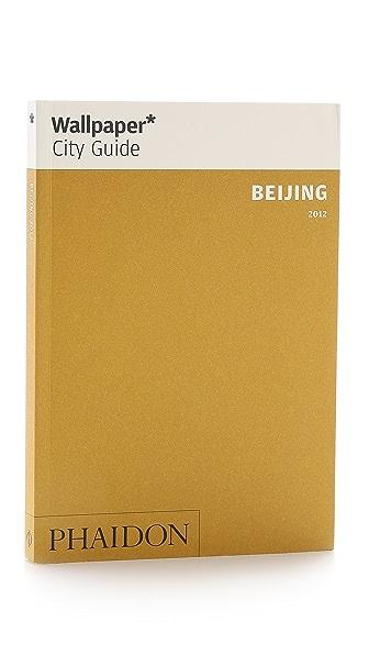 Phaidon Wallpaper City Guide: Beijing