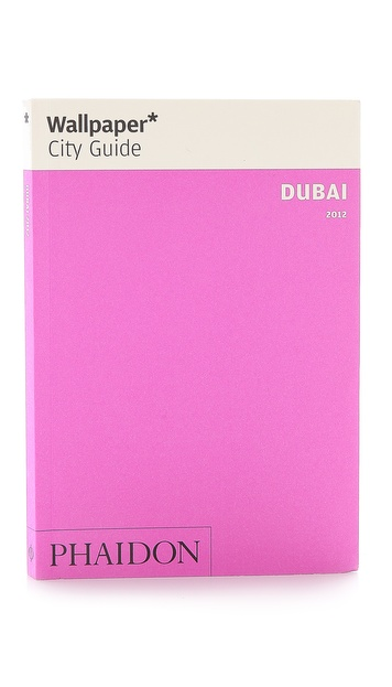 Phaidon Wallpaper City Guide: Dubai
