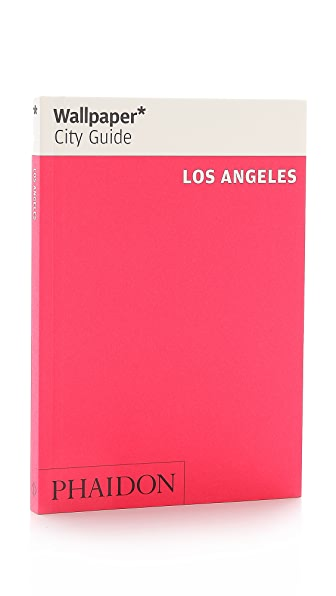 Phaidon Wallpaper City Guide: Los Angeles
