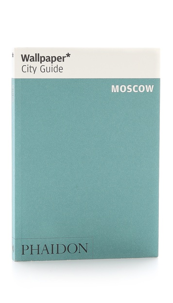 Phaidon Wallpaper City Guide: Moscow
