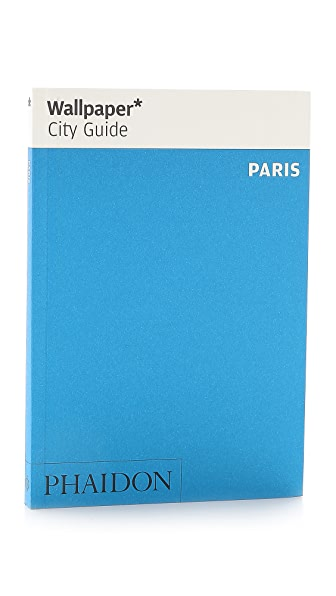 Phaidon Wallpaper City Guide: Paris