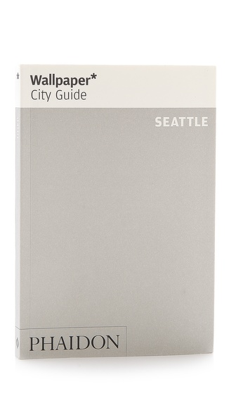 Phaidon Wallpaper City Guide: Seattle