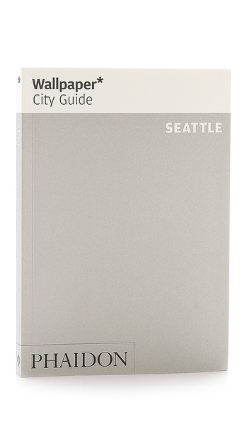 Phaidon Wallpaper City Guide: Seattle