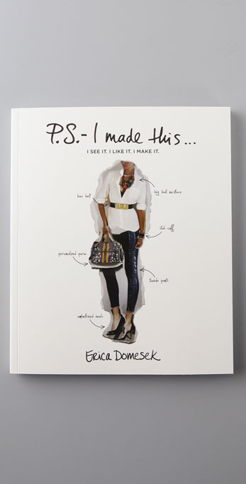 P.S.- I Made This...Book P.S.- I Made This... by Erica Domesek