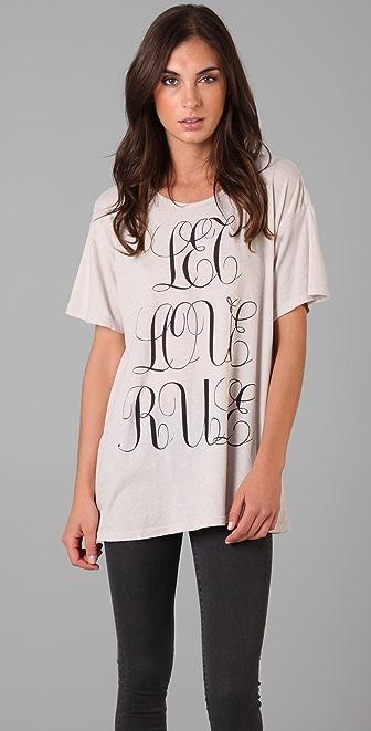 Wildfox Let Love Rule Tee