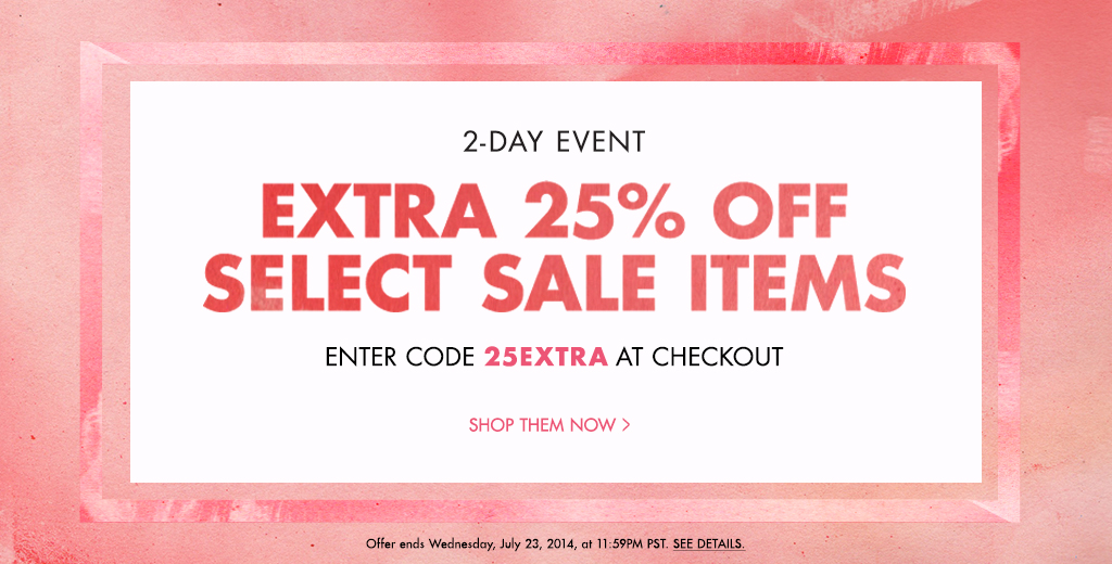 2-Day Event: Extra 25% off