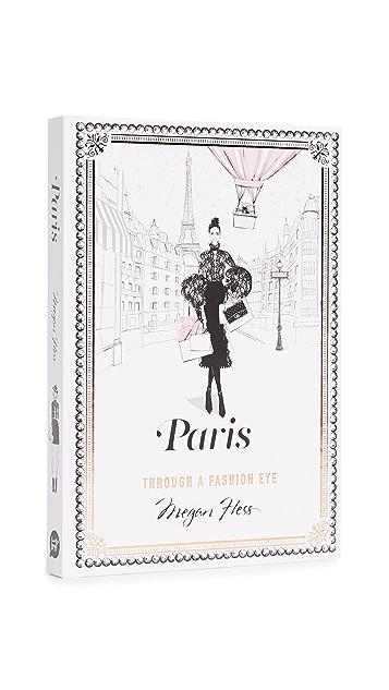与书为舞 Paris: Through a Fashion Eye《透过时尚看巴黎》