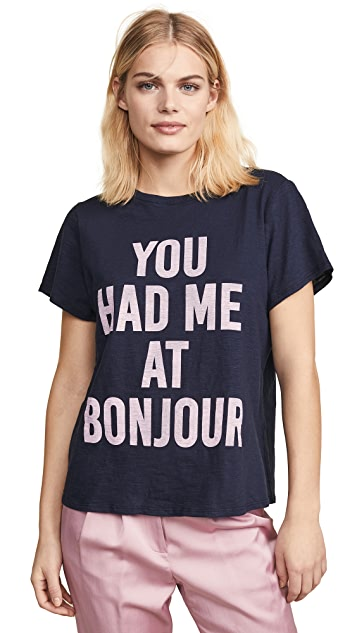 Cinq a Sept You Had Me at Bonjour T 恤