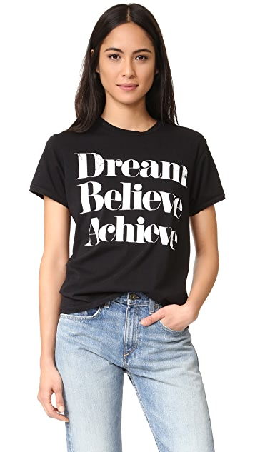 Sincerely Jules Dream Believe Achieve T 恤