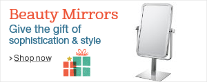 Beauty Mirrors - Give the gift of sophistication and style