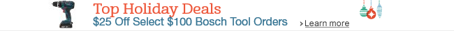 $25 Off Select $100 Bosch Tool Orders